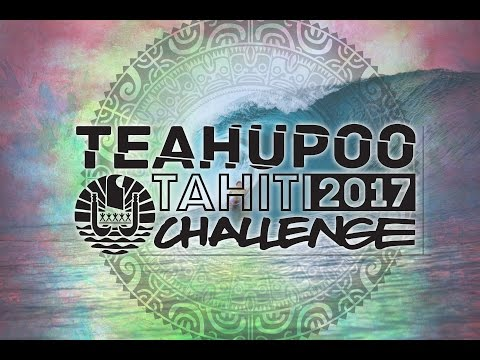 Teahupoo Tahiti Challenge 2017 Day 1