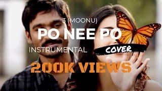 Po nee po (3 Moonu) - Instrumental Guitar and Piano Acoustic Cover - Anirudh Ravichander Tamil Song