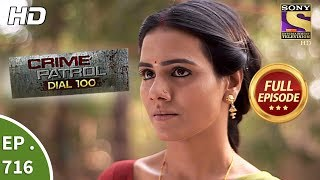 Crime Patrol Dial 100 - Ep 716 - Full Episode - 19th February, 2018