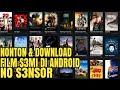 Download Video Nonton Film Semi Di Android : Terbaru No Sensor 3GP MP4 FLV