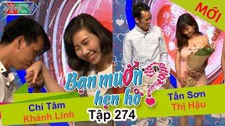 BẠN MUỐN HẸN HÒ | Tập 274 - FULL | Chí Tâm - Khánh Linh | Tấn Sơn - Thị Hậu | 280517