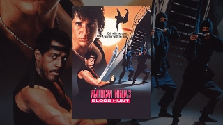 American Ninja III: Blood Hunt