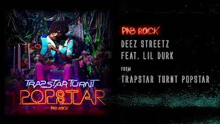 PnB Rock - Deez Streetz feat. Lil Durk [Official Audio]