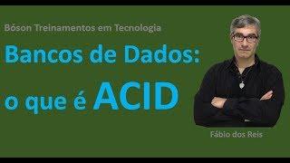 O que são as propriedades ACID em Bancos de Dados