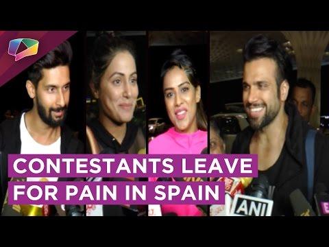 Khatron Ke Khiladi Contestants Leave For Experiencing Pain In Spain | Colors Tv