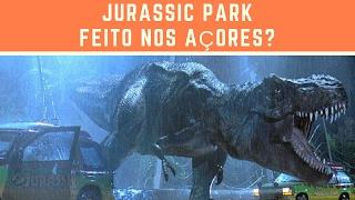 E se o Jurassic Park fosse feito nos Açores?