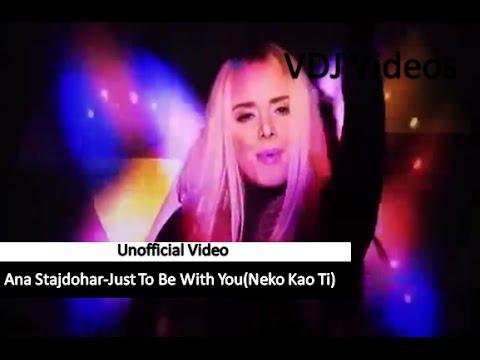 Xxx Mp4 Ana Stajdohar Just To Be With You Neko Kao Ti 3gp Sex