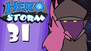 HeroStorm Ep31 Within Arms Length