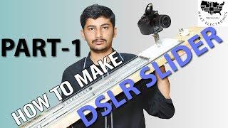 How to make Motorized DSLR Camera Slider Part - 1 Urdu, Hindi & English CC DIY