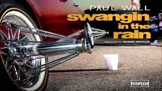 Paul Wall - Swangin In The Rain (Slab God 2015)