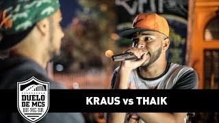 Kraus vs Thaik (Final) - Duelo de MCs - Tradicional - 13/08/17
