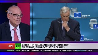 British intelligence recording our meetings, EU negotiator claims