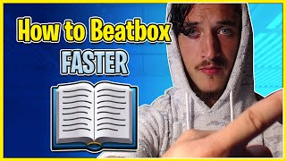 Beatbox For Beginners | How to Beatbox Faster Tutorial 📚