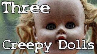 3 Creepy True Haunted Doll Stories