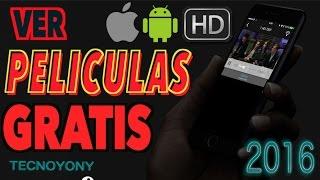 Ver Películas y Series GRATIS Android 2016 - iOS (iPhone iPad) - HD - App para ver peliculas