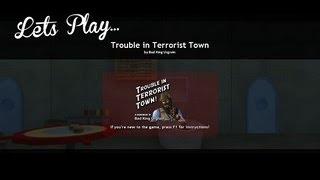 Let's Play - Trouble In Terrorist Town | Rooster Teeth