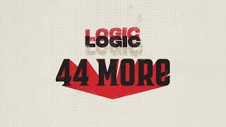 Logic - 44 More (Clean Edit) {FREE DOWNLOAD}