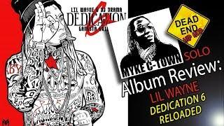 "Lil Wayne ""Dedication 6: Reloaded"" Review   DEHH"