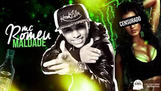 MC Romeu - Na Maldade (DJ Gá BHG) Lançamento Oficial 2016