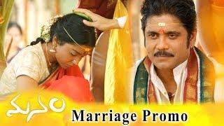Manam Movie Marriage Promo || ANR, Nagarjuna & Shriya Saran