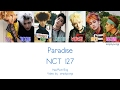 Download Lagu NCT 127 - Paradise (Color Coded Lyrics | Han/Rom/Eng)