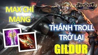 Ông vua Hoàng Kim GILDUR - FULL Chí mạng  bắn 1 nội tại 1 em lên bảng Troll game Liên Quân Mobile