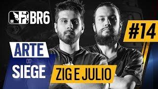 #BR6 - ZIG e JULIO - ARTE DO SIEGE #14