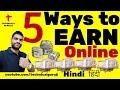 [Hindi] 5 Ways to EARN Online   100% Confirmed Earnings   How to earn Online