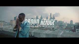 Proud Refuge - Trust and Believe music video - Christian Rap