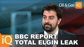Total Elgin Platform Gas Leak: BBC Interview with Tim Haidar, Oil & Gas IQ