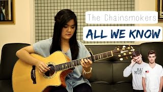 (The Chainsmokers) All We Know - Josephine Alexandra   Fingerstyle Guitar Cover