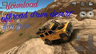 How to download and install offroad drive desert game for free on android || gaming world