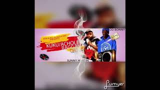 Sunny Martin Ft (Od Bonny ) Kuku Ragga Uganda music Official Remix 2018