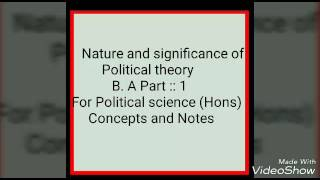 Political theory : Nature and significance