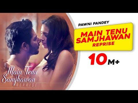 Xxx Mp4 Main Tenu Samjhawan Reprise Pawni Pandey Hyacinth D'souza Latest Hindi Song 2018 3gp Sex