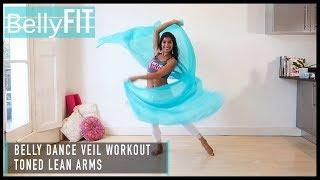 Fat-loss Arm Workout | Belly Dance Veil
