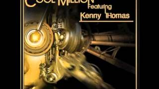 Cool Million   Kenny Thomas - Without Your Love