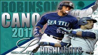 Robinson Cano 2017 Highlights ||