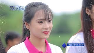 {Thainguyen Colorful 2017} Người đẹp xứ trà, trải nghiệm trà Thái Nguyên