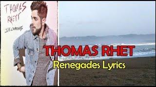Thomas Rhett Renegades Lyrics