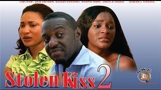 Stolen Kiss 2 -  Newest Nigerian Nollywood Movie