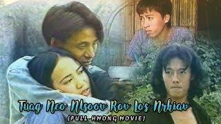 Tuag Nco Ntsoov Rov Los Nrhiav | Full Hmong Movie