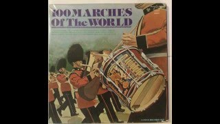 100 Marches of the World (Full Album)