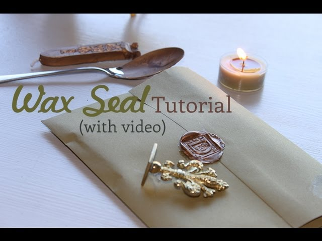 Wax Seal Tutorial — How to Create a Traditional Wax Seal