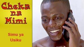 Simu ya Usiku - Cheka na Mimi (Komedi)
