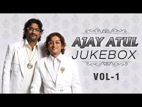 Ajay Atul Marathi Songs - Jukebox - Volume 1 - Non Stop Super Hits