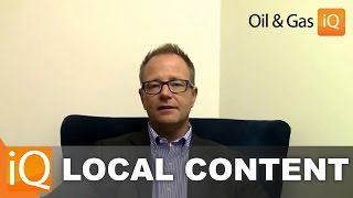 Key Factors & Challenges In Local Content For Oil & Gas