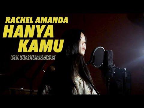 Rachel Amanda   Hanya Kamu (Cover) OST. Dimsumartabak