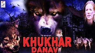 Khunkhar Danav - Dubbed Hindi Movies 2016 Full Movie HD l