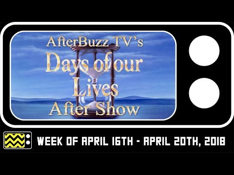 Xxx Mp4 Days Of Our Lives For April 16th April 20th 2018 Review Reaction AfterBuzz TV 3gp Sex